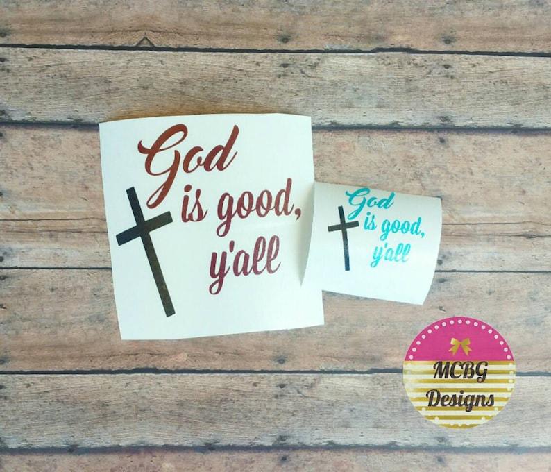 Gott Ist Gut Y All Abziehbild Christliche Aufkleber Jesus Abziehbild Christliche Aufkleber Handy Aufkleber Laptop Aufkleber Christliche