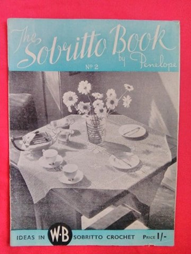 Vintage 1930s 1940s Crochet Pattern Booklet. The Sobritto image 1