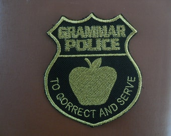 Grammar Police  Patch  /  Iron On Patch