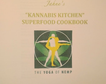 Jahne Kannabis Kitchen - Superfoods Cookbook. a small booklet to introduce you to cooking with Cannabis Sativa (marijuana's good cousin)