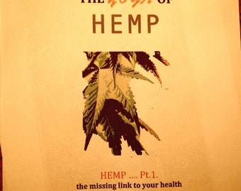 The Yoga of Hemp.  The  health benefits, use,  and history of Cannabis hemp as a food supplement.