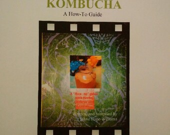 The YOGA of KOMBUCHA - A how-to guide featuring herbs, yoga, ayurveda and crystals.