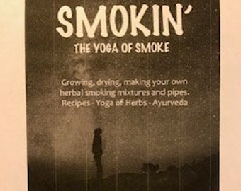 SMOKIN The Yoga of Smoke