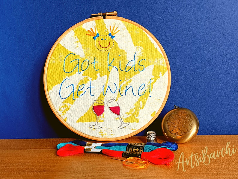 Funny Embroidery Kit  Got kids get wine  DIY embroidery  image 0