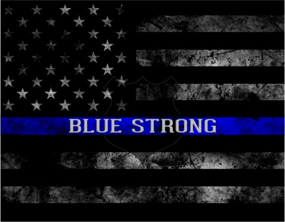 Law Enforcement Support Thin Blue Line Blue Strong Can Be
