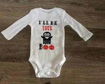 I'll be your boo Halloween Onesie