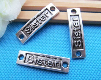15PCS or 40PCS Charms Supply ---- 10X35mm Silver Tone SISTER Connector Charm Pendant --- Inspiration Charms JHS890-8193
