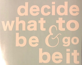 Decide what to be decal