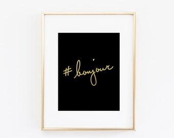 Hand Lettered Bonjour French Gold Foil Art Print
