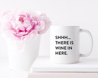 Funny Wine Mug for Coffee Tea or Wine