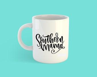 Southern Mama Coffee or Tea Mug