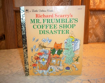 Little Golden Book Richard Scarry's ~Mr. Frumble's Coffee Shop Disaster Children's Book 1993 Vintage Hard to Find in Marketplace Great Shape