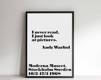 """Andy Warhol """"I never read I just look at pictures"""" Print Wall Art-Digital Files-INSTANT DOWNLOAD"""