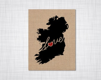 Ireland Love - Burlap or Canvas Paper State Silhouette Wall Art Print / Home Decor (Free Shipping)