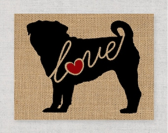 Pug Love - A Black Silhouette Dog Wall Art - Home Decor Print on Burlap or Paper Canvas Can Personalize / Customize with Dog's Name (101s)