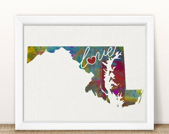 Maryland Love - MD - A Colorful Watercolor Style Wall Art Hanging & State Map Artwork Print - College, Moving, Engagement and Shower Gift