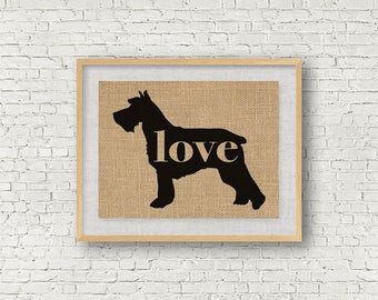 Schnauzer Love - Burlap Wall Art Gift for Dog Lovers - Rustic Farmhouse Style Print - Personalize Silhouette w/ Name - More Breeds (101p)