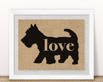 Scottish Terrier / Scottie Love - Burlap Wall Art Decor Gift for Dog Lovers Personalize With Name - More Breeds - Rustic Silhouette (101p)