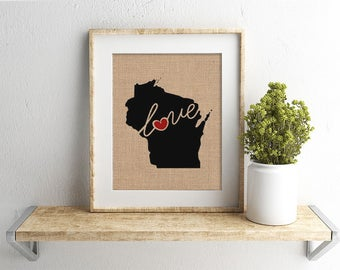 "Wisconsin (WI) ""Love"" or ""Home"" Burlap or Canvas Paper State Silhouette Wall Art Print / Home Decor (Free Shipping)"