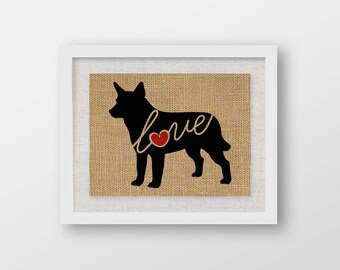 Australian Cattle Dog / Red Heeler Love - Burlap Dog Breed Wall Art Decor Print - Gift for Dog Lovers - Can Be Personalized w/ Name (101s)