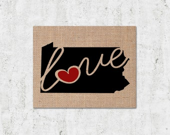"""Pennsylvania (PA) """"Love"""" or """"Home"""" Burlap or Canvas Paper State Silhouette Wall Art Print / Home Decor (Free Shipping)"""