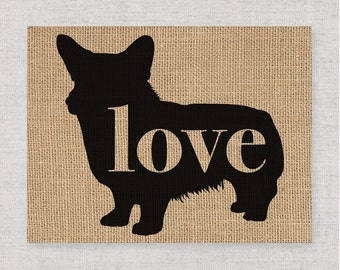 Welsh Corgi Love - Burlap or Canvas Paper Dog Breed Wall Art Home Decor Print Gift for Dog Lovers - Can Be Personalized with Name (101p)