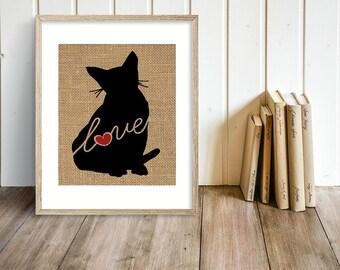 Burmese Cat Love - A Burlap Print for Cat Lovers - Cat Memorial - Pet Loss Gift - Farmhouse Decor - Rustic - Personalized Wall Art - 101s
