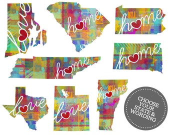 State Pride Wall Art: A Watercolor Style State Map Artwork Print - College, Moving, Engagement, Wedding Gift - Choose a State / Love or Home