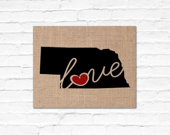 "Nebraska (NE) ""Love"" or ""Home"" Burlap or Canvas Paper State Silhouette Wall Art Print / Home Decor (Free Shipping)"