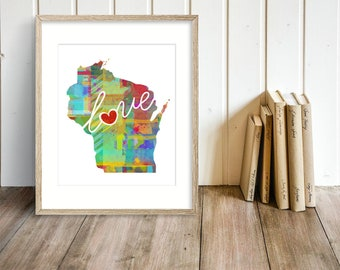 Wisconsin - WI - A Colorful Watercolor Style Wall Art Hanging & State Map Artwork Print - College, Moving, Engagement and Shower Gift
