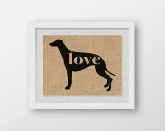 Greyhound Love - Burlap or Canvas Paper Dog Breed Wall Art Home Decor Print - Gift for Dog Lovers - Can Be Personalized with Name (101p)