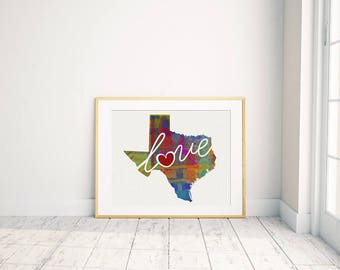 Texas Love - TX - A Colorful Watercolor Style Wall Art Hanging & State Map Artwork Print - College, Moving, Engagement and Shower Gift