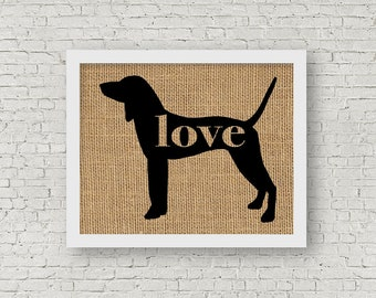 American English Coonhound Love - Burlap Dog Breed Home Decor Rustic Print - Gift for Dog Lovers - Can Be Personalized with Name (101p)