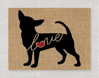 Chihuahua Love - A Burlap Wall Art Print Gift for Dog Lovers - Can Personalize With Name - Most Breeds Available - Rustic Silhouette (101s)
