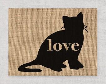 British Shorthair Cat Love - Burlap Print for Cat Lovers - Cat Memorial - Pet Loss Gift - Farmhouse Decor - Rustic - Personalized Art - 101p
