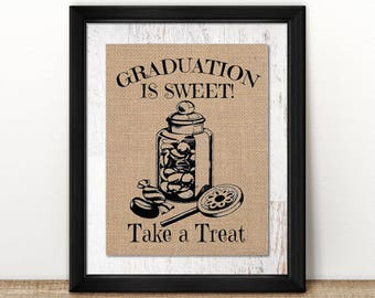 Graduation is Sweet / Candy Bar Burlap or Canvas Paper Print: A Vintage Inspired / Retro Sign Perfect for a Grad Party