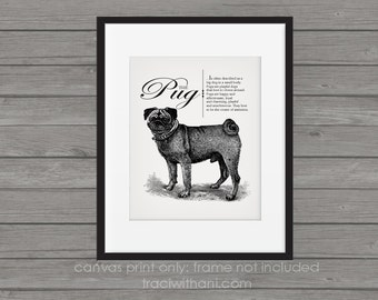 Pug - Vintage Inspired Wall Art Home Decor Print on Canvas Paper With Retro Illustration & Dog Breed Definition - Farmhouse Style Gift