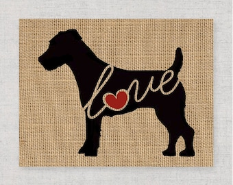 Jack Russell Terrier Love - Wall Art Print on Burlap - Dog Memorial Pet Loss Gift - Rustic Home Decor - More Breeds / Add Name (101s)