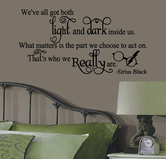 Sirius Black Light And Dark Quote Wall Sticker Vinyl Decal Etsy