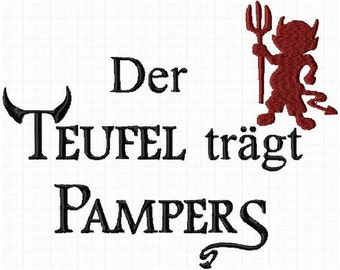 Embroidery file of the Devil Wears pampers with motif instant download 13x18cm all formats
