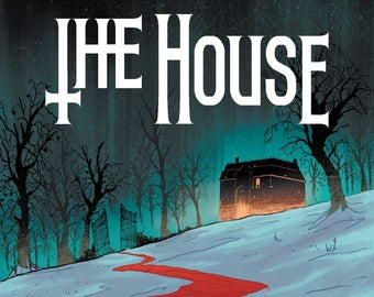 The House Graphic Novel