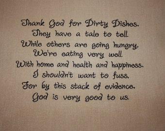 Embroidered Kitchen prayer/Thank God for Dirty Dishes Embroidered Kitchen/Tea Towel
