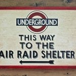 NEW!!** Vintage wooden sign 'UNDERGROUND - This Way To Air Raid Shelter' Reproduction concept