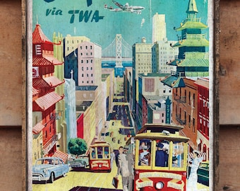 Vintage wooden sign 'Fly TWA San Francisco China Town' Reproduction concept