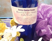 Better Butter Balm Organic Beautiful Sweet Honey Liquid Body Wash - Two Eight Ounces Sizes Available