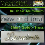 """Aluminum or Gold finish - 1/2"""" thick Metal faced foam Letters - Priced by height of each letter"""