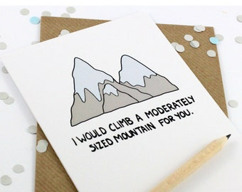 Funny Romantic Card - Funny Valentines Card  - Mountain -Hikers- Cheeky