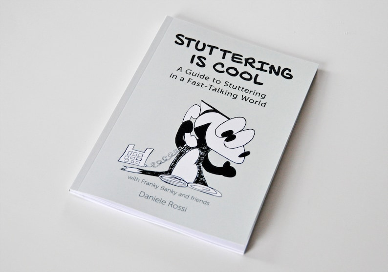 Stuttering is Cool: A Guide to Stuttering in a Fast-Talking image 0