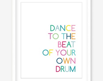Dance quote printable wall art - printable quote artwork - quote wall print - quote download art - inspirational quote - INSTANT DOWNLOAD