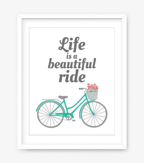 Life Is A Beautiful Ride Printable Art Printable Etsy